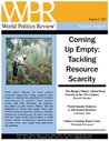 Coming Up Empty: Tackling Resource Scarcity (World Politics Review Features)