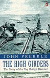 The High Girders The Story Of The Tay Bridge Disaster