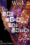 The Get More Sex, Get Better Sex Course - Week 2