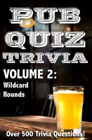 Pub Quiz Trivia: Volume 2 - Wildcard Rounds