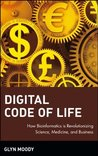 Digital Code of Life: How Bioinformatics is Revolutionizing Science, Medicine, and Business: How Bioinformatics Is Revolutionizing Science, Medicine and Business