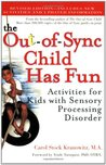 [ Out Of Sync Child Has Fun By Kranowitz, Carol]Paperback
