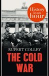 The Cold War In An Hour