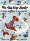 The Non-stop Reader: Complete Guide to Reading for Both Parent and Child