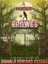 A Murder of Crowes - Volume 1 - Family Ties