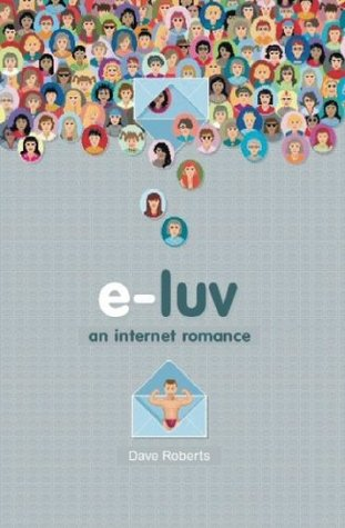 E Luv by Dave  Roberts