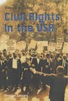Civil Rights In The Usa by Brendan January