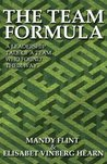 The Team Formula - A Leadership Tale of a Team Who Found Thei... by Mandy Flint