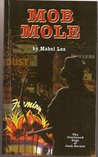 MOB MOLE (The Durant Series)