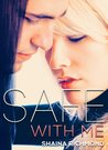Safe with Me (Safe With Me #1-6)