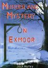 Murder and Mystery on Exmoor