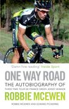 One Way Road: The Autobiography of Robbie McEwen