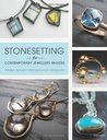 Stonesetting for Contemporary Jewellery Makers. Melissa Hunt