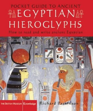 The Pocket Guide to Ancient Egyptian Hieroglyphs: How to Read and Write Egyptian Ancient Hieroglyphs