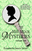 The Mrs. Meade Mysteries, Volume I (Mrs. Meade Mysteries #1-3)