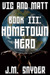 Vic and Matt Book III: Hometown Hero