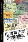 I'll Go to T'Foot of Our Stage: The Story of Yorkshire Pop Music