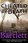 Cheated by Death (Jeff Resnick, #3)