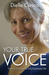 Your True Voice: Tools to Embrace a Fully-Expressed Life