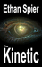 The Kinetic (Kinesis - Book 2)