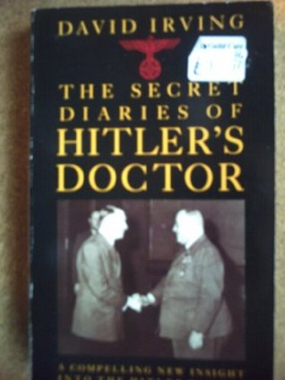 secret diaries of hitlers doctors Physicians and torture: lessons from the nazi in the foreword to the nazi doctors and the nuremberg ''results of secret nazi breeding program.