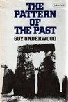 The Pattern of the Past by Guy Underwood