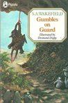 Gumbles on Guard (Piccolo Books)