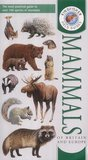 Field Guide To The Mammals Of Britain And Europe (Field Guides)