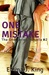 One Mistake (The One Series...