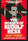 The Murder Of Rudolf Hess