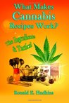 What Makes Cannabis Recipes Work? by Ronald E. Hudkins
