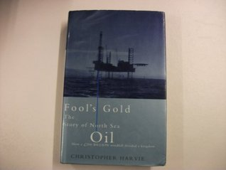 Fool's Gold by Christopher Harvie