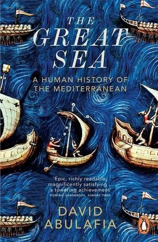 Great Sea,The: A Human History Of The Mediterranean