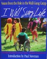 I Will Sing Life: Voices from the Hole in the Wall Gang Camp