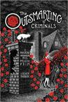 The Outsmarting of Criminals: A Mystery Introducing Miss Felicity Prim