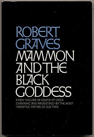 Robert Graves mammon and the black goddess