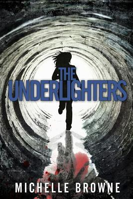 Download The Underlighters by Michelle Browne PDF