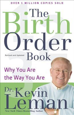 The Birth Order Book: Why You Are the Way You Are