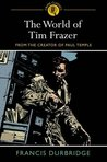 World of Tim Frazer
