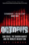 Octopus: The Secret Market and the World's Wildest Con