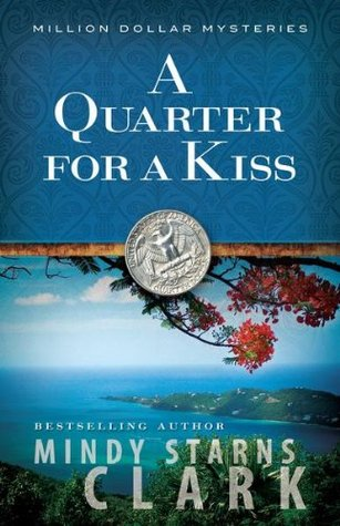 A Quarter for a Kiss The Million Dollar Mysteries 4