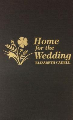 Home for the Wedding by Elizabeth Cadell