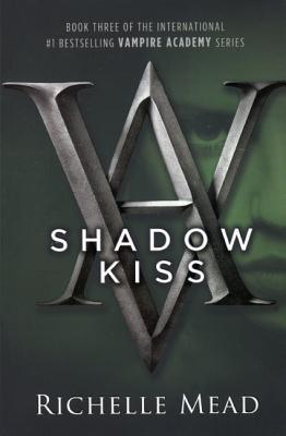 Shadow Kiss (Turtleback School & Library Binding Edition) (Vampire Academy (Prebound))