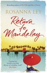 Return to Mandalay by Rosanna Ley