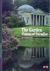 The Garden: Visions Of Paradise