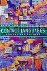 Contact Languages: Pidgins & Creoles