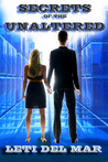 Secrets of the Unaltered (Confederation #2)