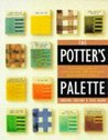 The Potter's Pocket Palette: A Practical Guide To Creating Over 700 Illustrated Glaze And Slip Colours