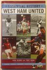 The Essential History Of West Ham Fc