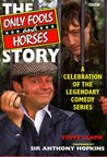 The Only Fools And Horses Story